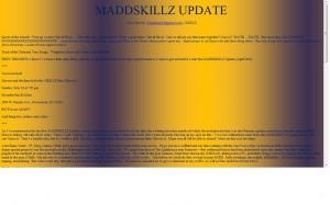 MADDSKILLZ Update (April 2010)