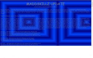 MADDSKILLZ Update (August 09)